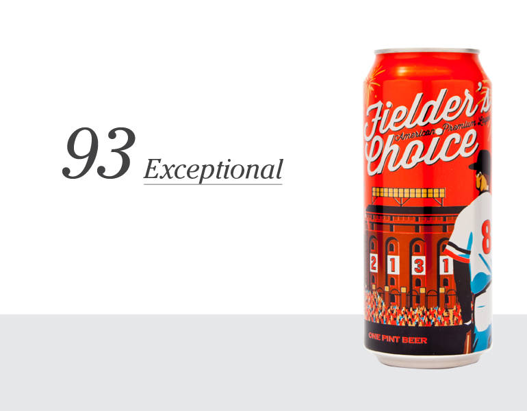 Fielder's Choice – 93 (Exceptional)