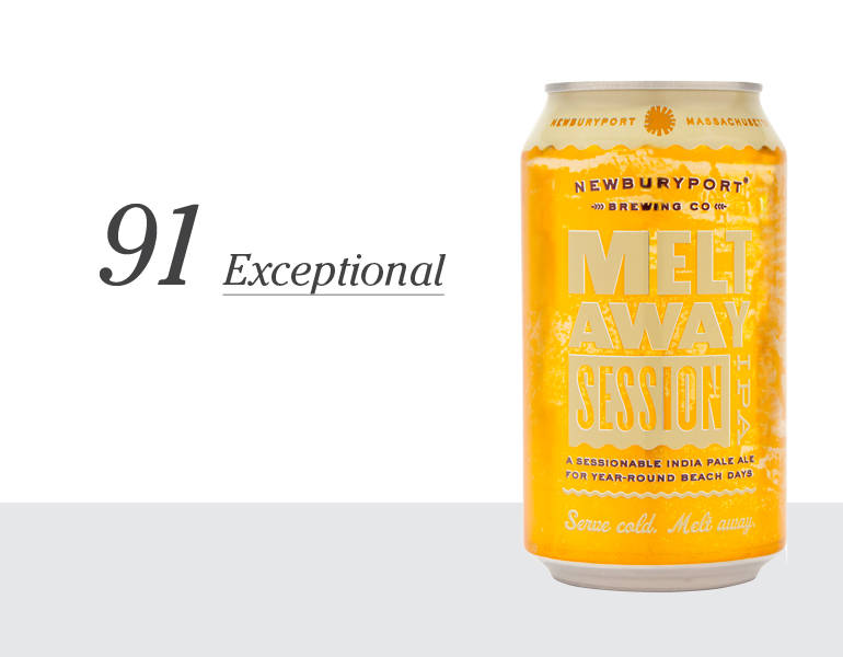 Melt Away Session IPA – 91 (Exceptional)