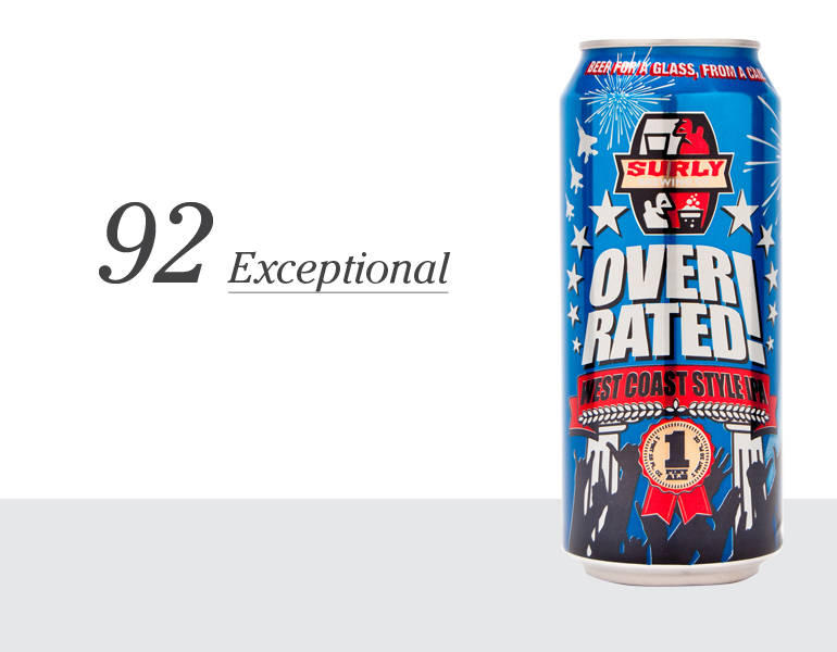 Overrated West Coast Style IPA – 92 (Exceptional)