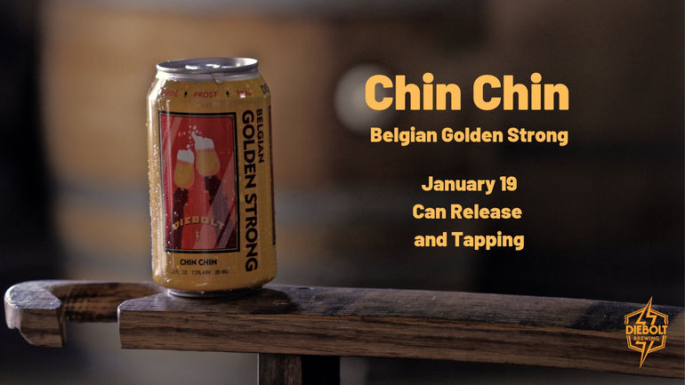 Diebolt Brewing Co. Unveils Chin Chin Belgian Golden Strong Ale
