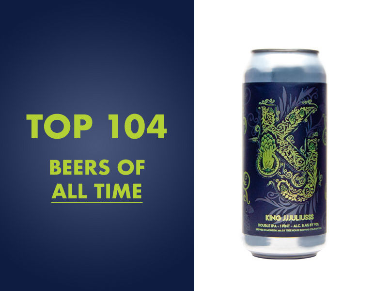 Top 104 Beers of All Time