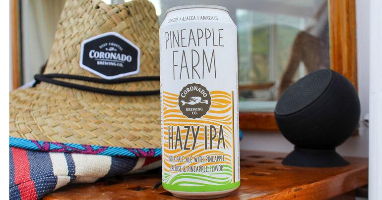 Coronado Brewing Co. Debuts Pineapple Farm Hazy IPA