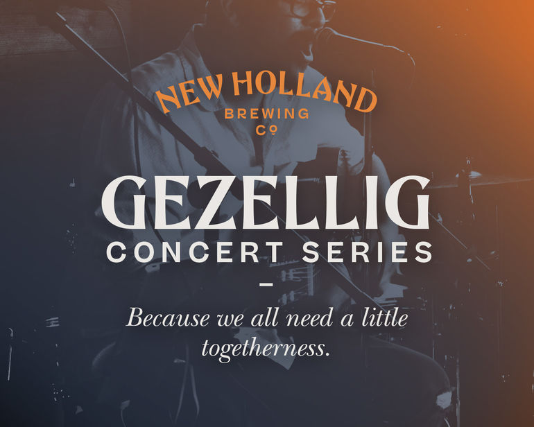 New Holland Brewing Co. Announces Gezellig Local Concert Series