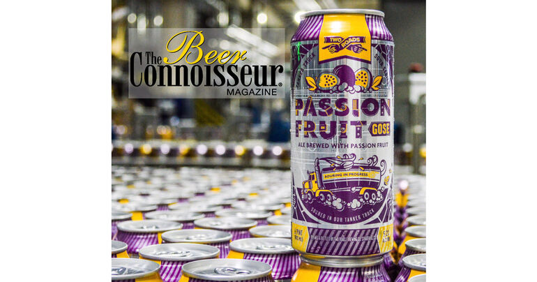 "Two Roads Brewing Co. Tanker Truck Sour Series: Passion Fruit Gose Lands on The Beer Connoisseur's ""Great Summer Beer"" List"