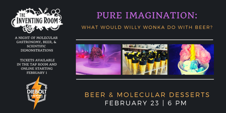 Diebolt Brewing Co. Announces Pure Imagination Beer Dinner with The Inventing Room