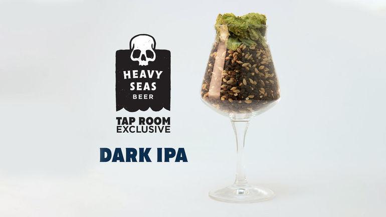 Heavy Seas Beer Unveils Taproom-Only Dark IPA