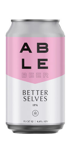 Better Selves, Able Seedhouse + Brewery