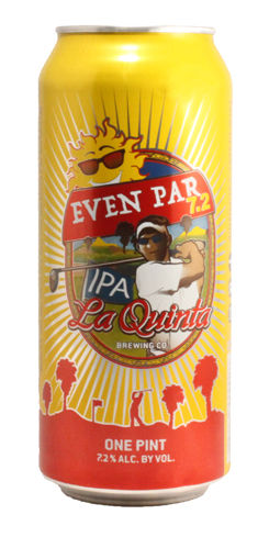 Even Par 7.2 IPA by La Quinta Brewing Co.