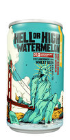 Hell or High Watermelon 21st Amendment Beer