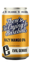 There's No Crying In Baseball, Evil Genius Beer Co.