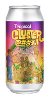 Tropical Cluster@#$%!, Pontoon Brewing