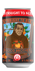 Blood Brother, Straight to Ale