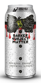 Darker Subject Matter, Monday Night Brewing