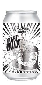 Fight Milk, Pontoon Brewing