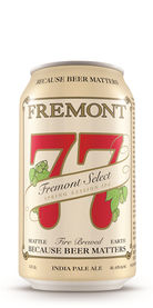 77 Fremont Select Session IPA Beer