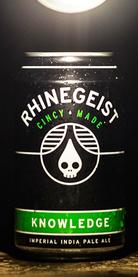 Knowledge, Rhinegeist Brewery
