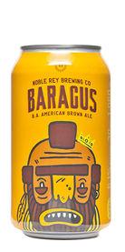 Noble Rey Brewing Baracus Brown Ale Beer