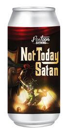 Not Today Satan, Pontoon Brewing