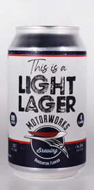 This is a Light Lager, Motorworks Brewing