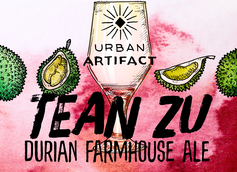 Urban Artifact Introduces Tean Zu Experimental Beer Brewed with Durian Fruit