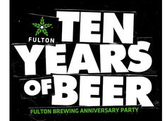 Fulton Brewing 10th Anniversary Scheduled for October 5