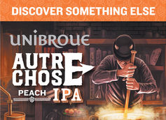 Unibroue Unveils First Non-Belgian Style Beer: Autre Chose Peach IPA